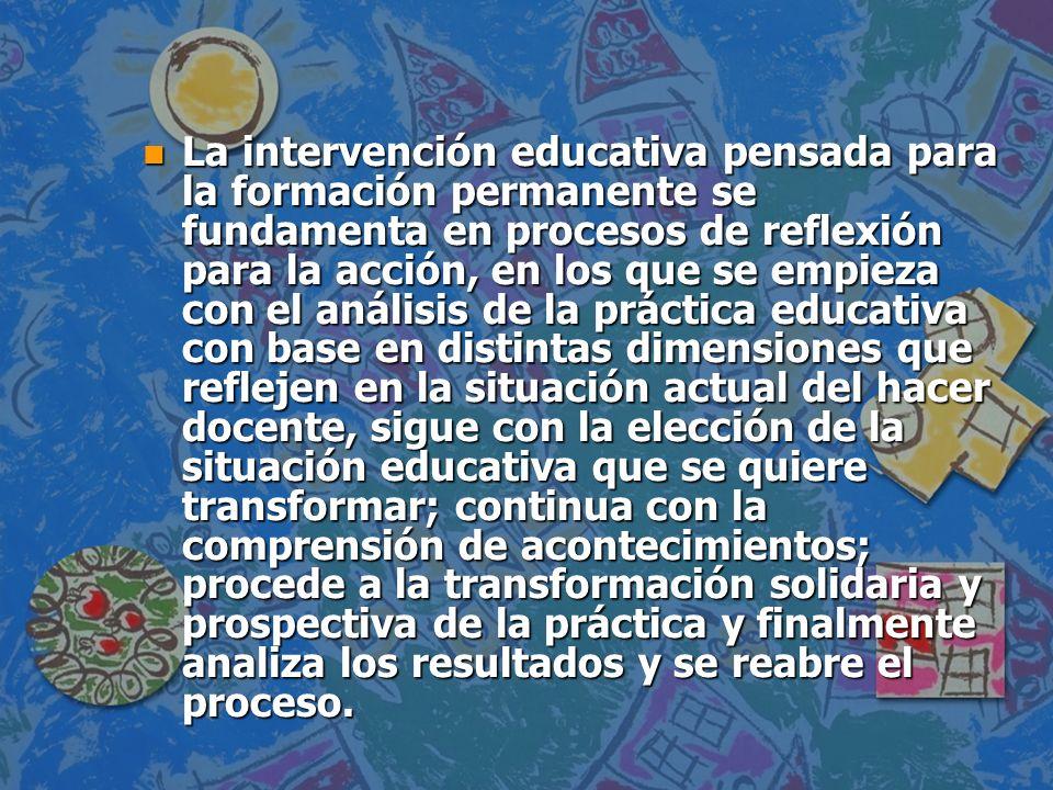 Algo mas sobre la intervenci n educativa ppt descargar for La accion educativa en el exterior