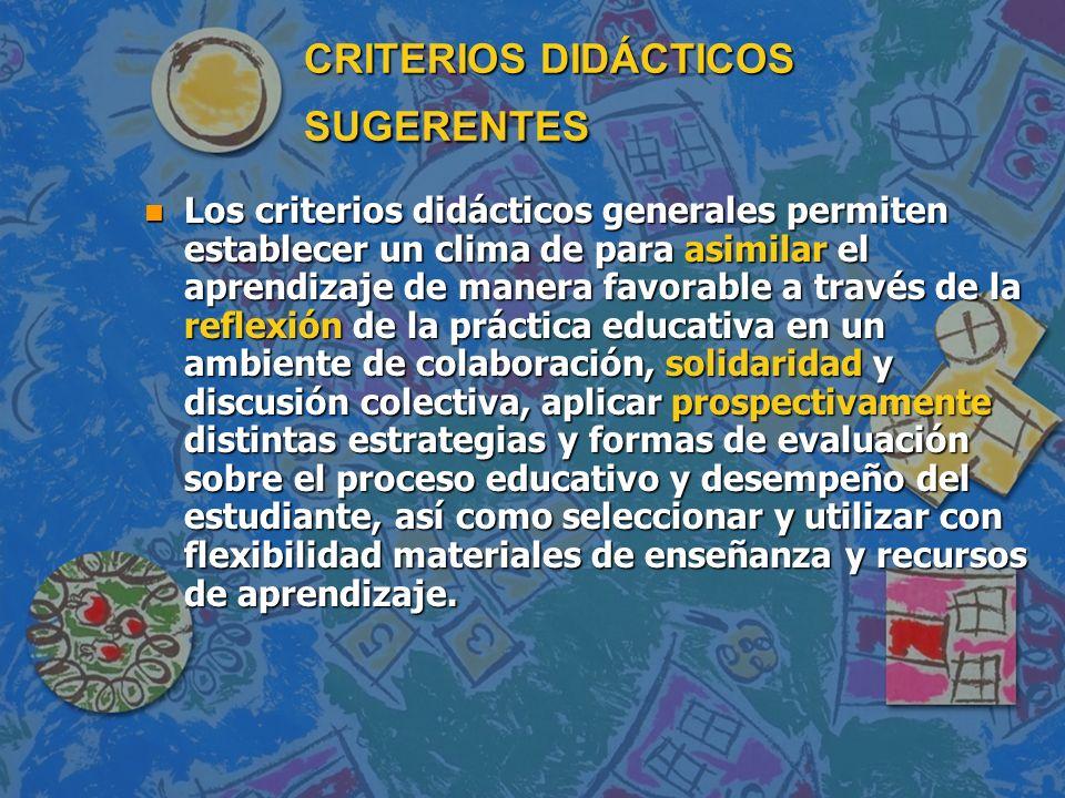 CRITERIOS DIDÁCTICOS SUGERENTES