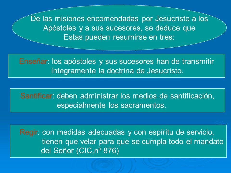 De las misiones encomendadas por Jesucristo a los