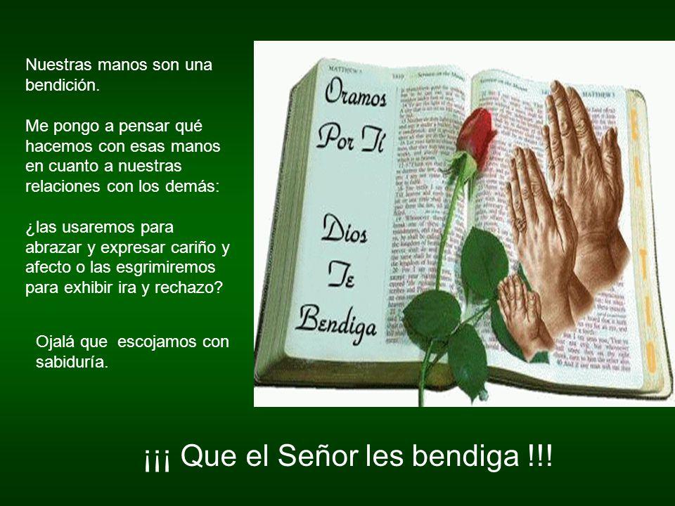 ¡¡¡ Que el Señor les bendiga !!!