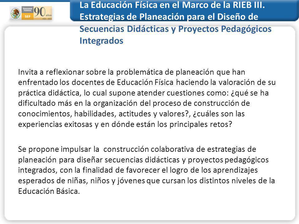 La Educación Física en el Marco de la RIEB III