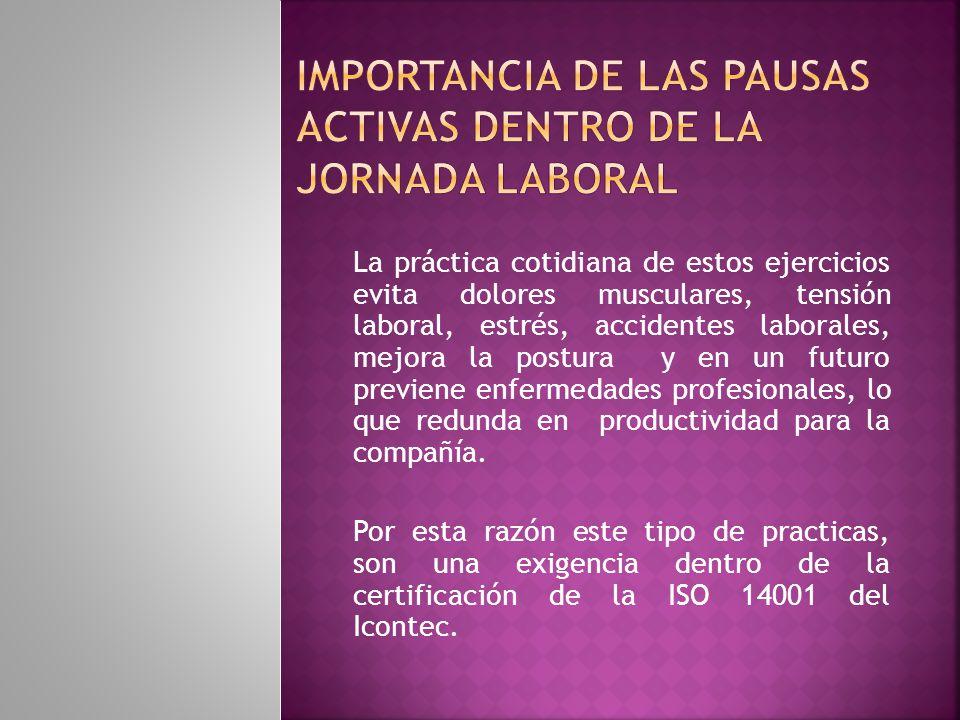 IMPORTANCIA DE LAS PAUSAS ACTIVAS DENTRO DE LA JORNADA LABORAL