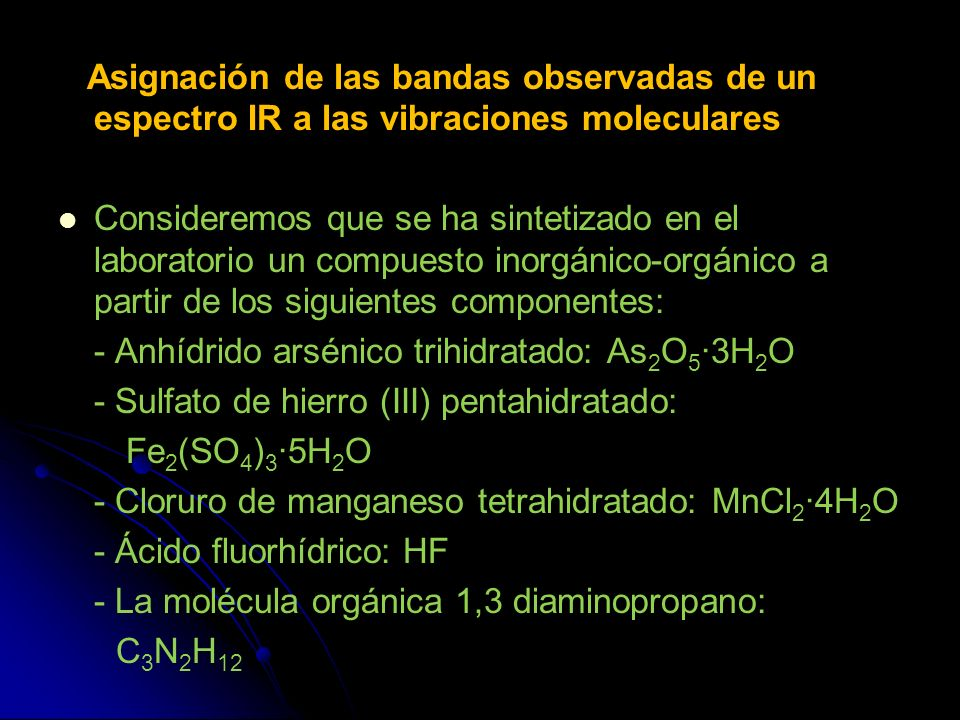 Asignación de las bandas observadas de un espectro IR a las vibraciones moleculares