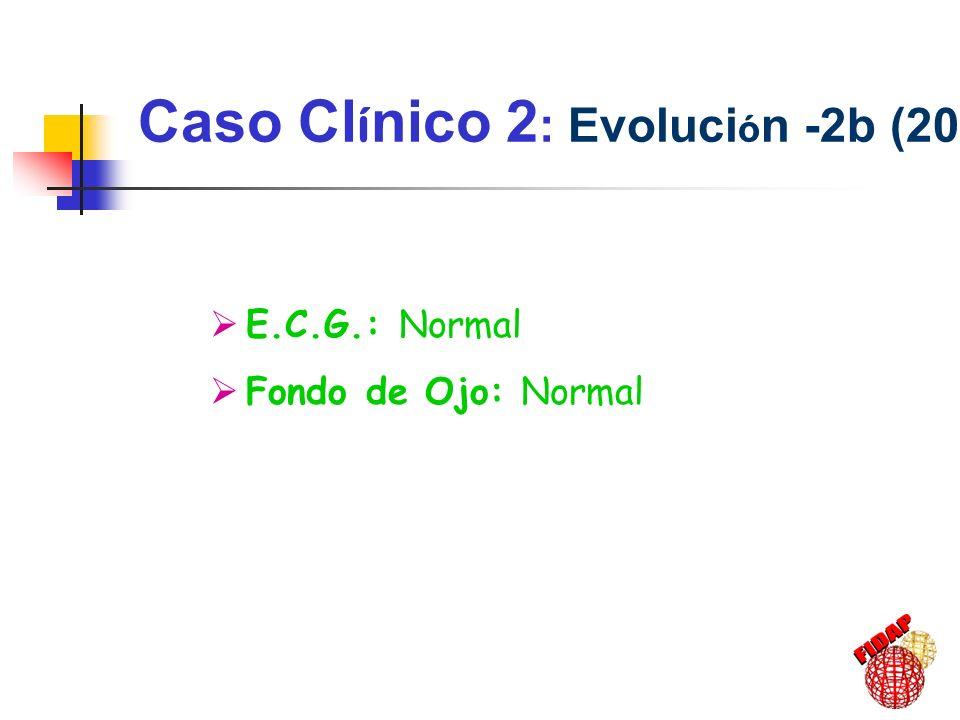Caso Clínico 2: Evolución -2b (2000)
