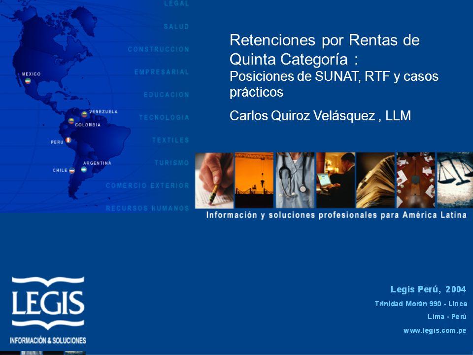 Retenciones por Rentas de Quinta Categoría : Posiciones de SUNAT, RTF y casos prácticos