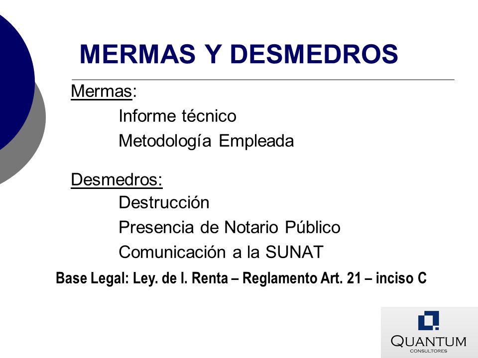 MERMAS Y DESMEDROS Mermas: Informe técnico Metodología Empleada