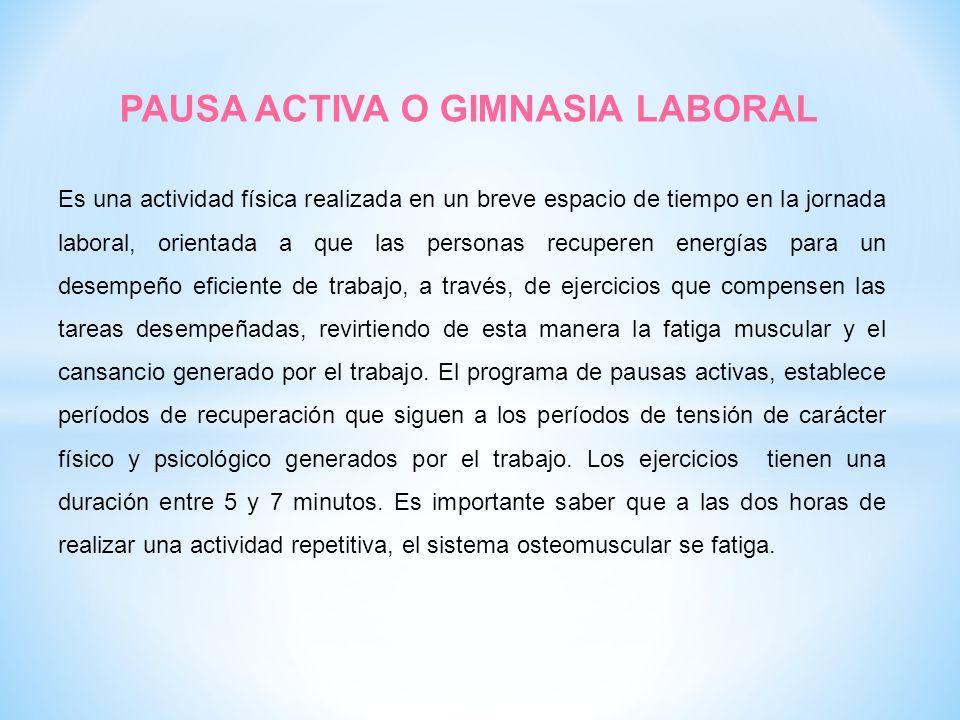 PAUSA ACTIVA O GIMNASIA LABORAL