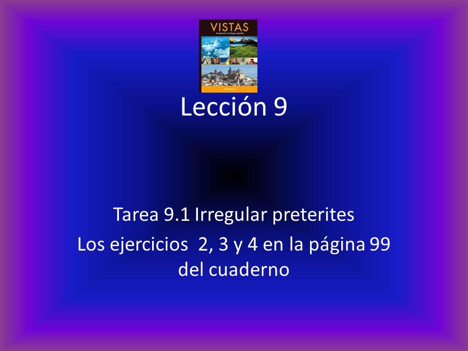 Lección 9 Tarea 9.1 Irregular preterites