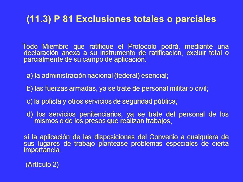 (11.3) P 81 Exclusiones totales o parciales
