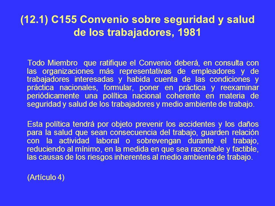 (12.1) C155 Convenio sobre seguridad y salud de los trabajadores, 1981
