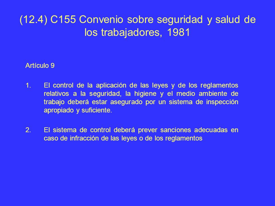 (12.4) C155 Convenio sobre seguridad y salud de los trabajadores, 1981