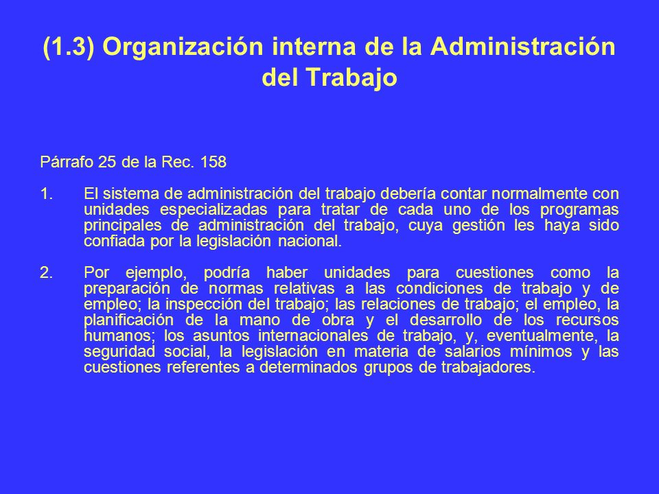 (1.3) Organización interna de la Administración del Trabajo