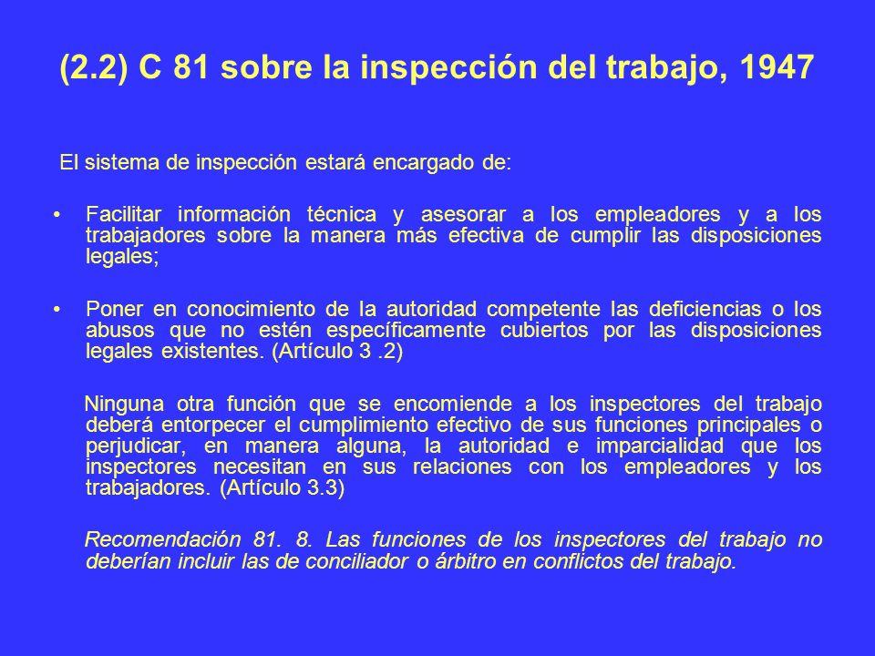 (2.2) C 81 sobre la inspección del trabajo, 1947