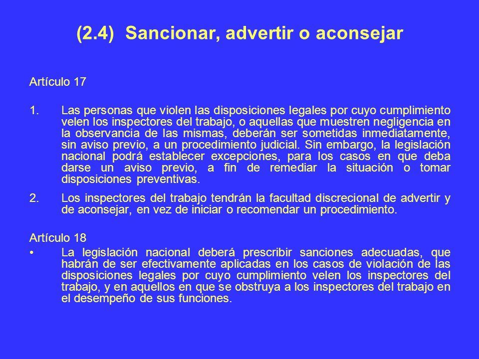 (2.4) Sancionar, advertir o aconsejar