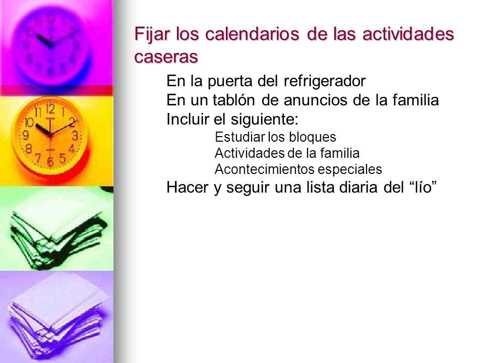 Fijar los calendarios de las actividades caseras
