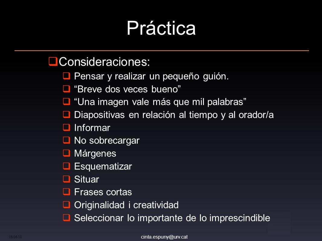 Práctica Consideraciones: Pensar y realizar un pequeño guión.