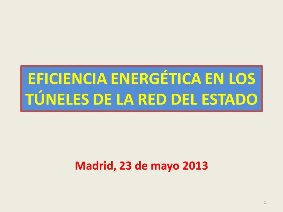 EFICIENCIA ENERGÉTICA EN LOS TÚNELES DE LA RED DEL ESTADO