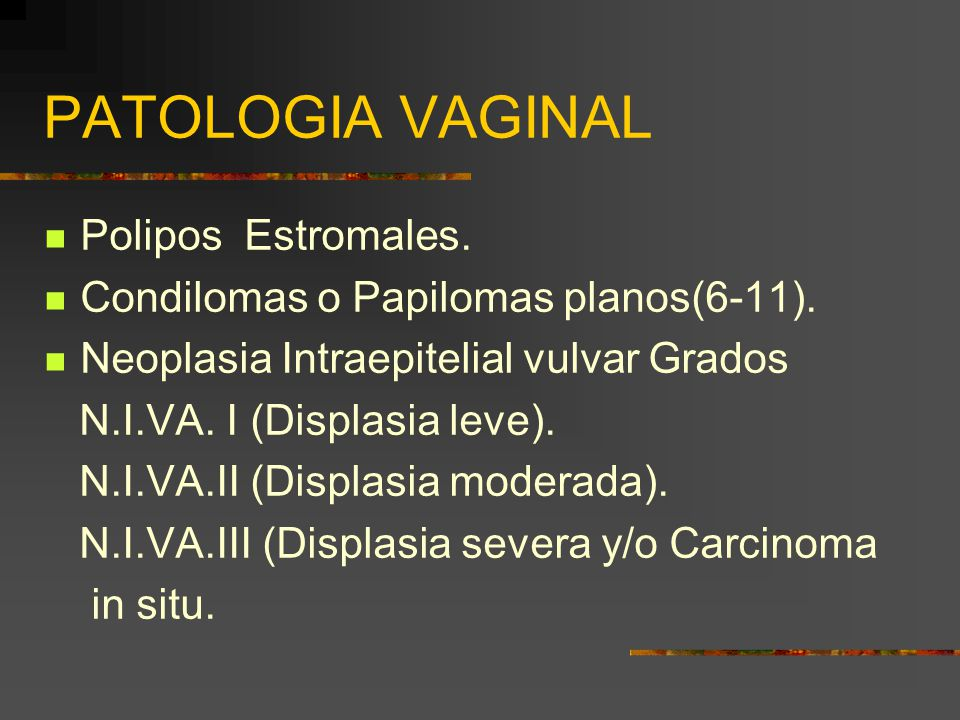 PATOLOGIA VAGINAL Polipos Estromales.