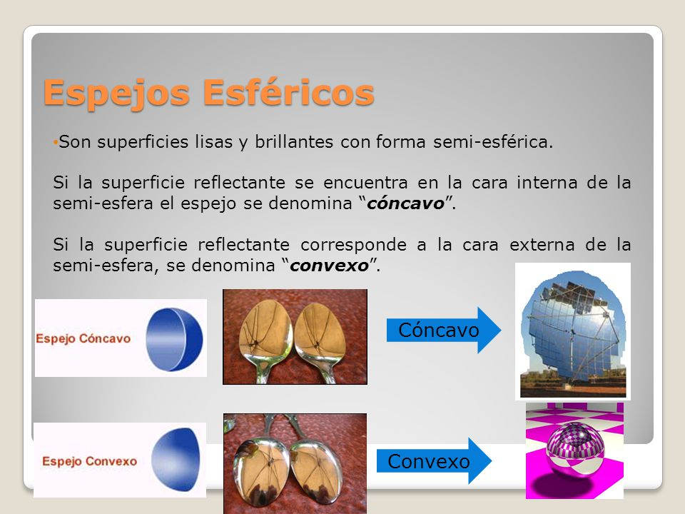 La luz francisco rodr guez c colegio san ignacio ppt for Espejos esfericos convexos