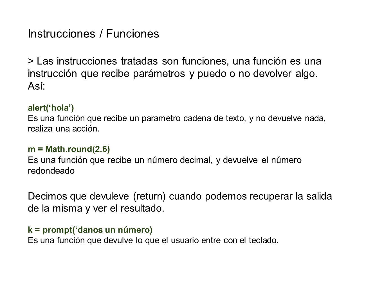 Instrucciones / Funciones