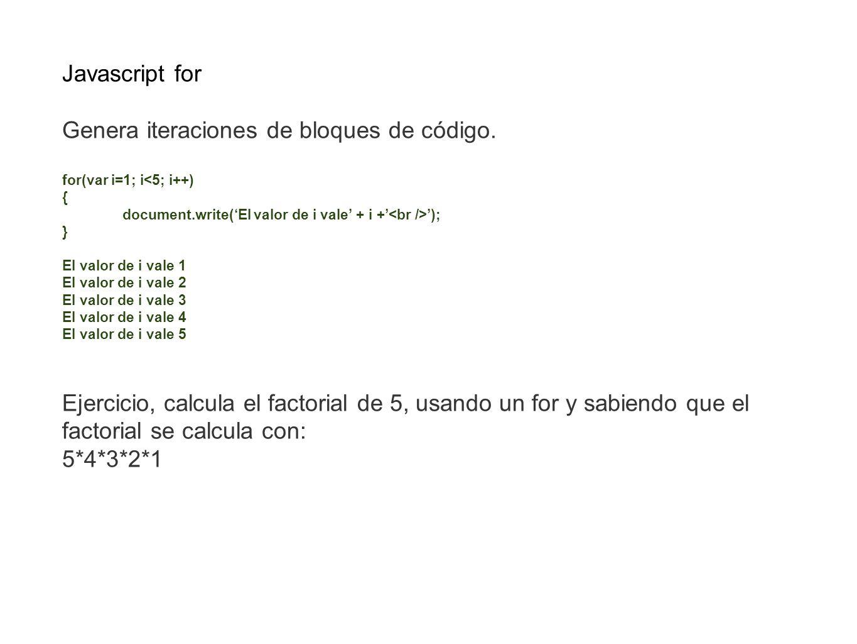 Genera iteraciones de bloques de código.