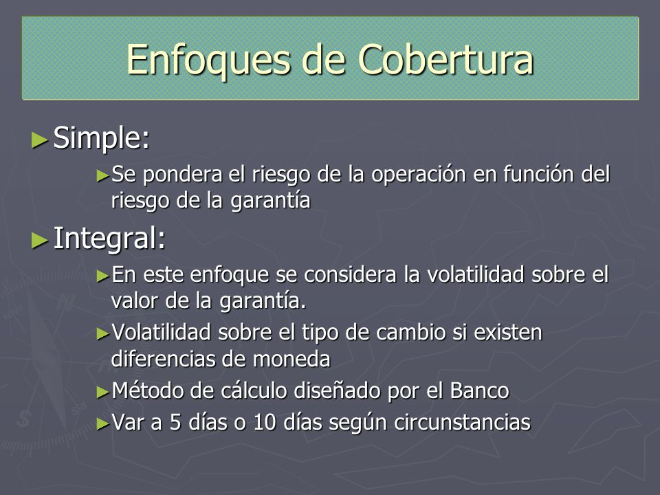 Enfoques de Cobertura Simple: Integral: