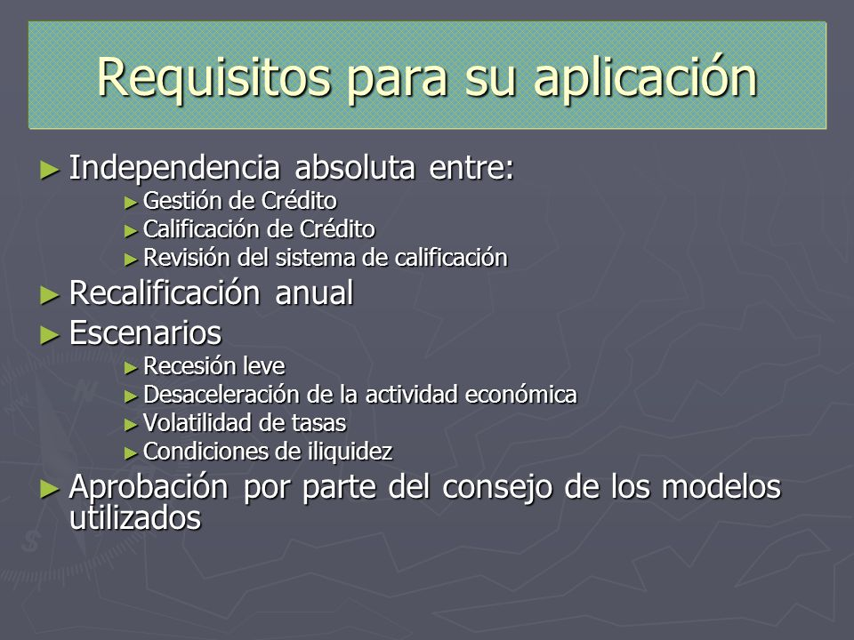 Requisitos para su aplicación