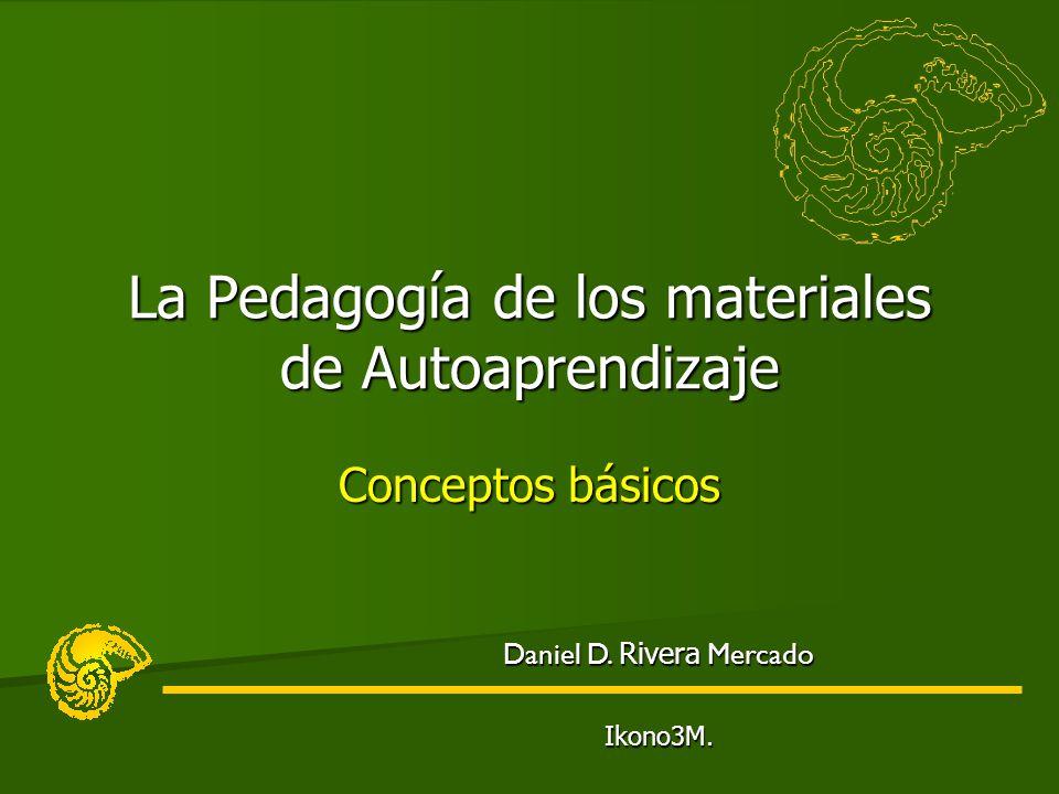 La Pedagogía de los materiales de Autoaprendizaje