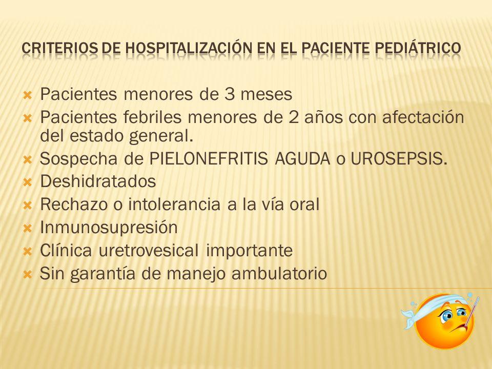 Criterios de Hospitalización en el paciente pediátrico
