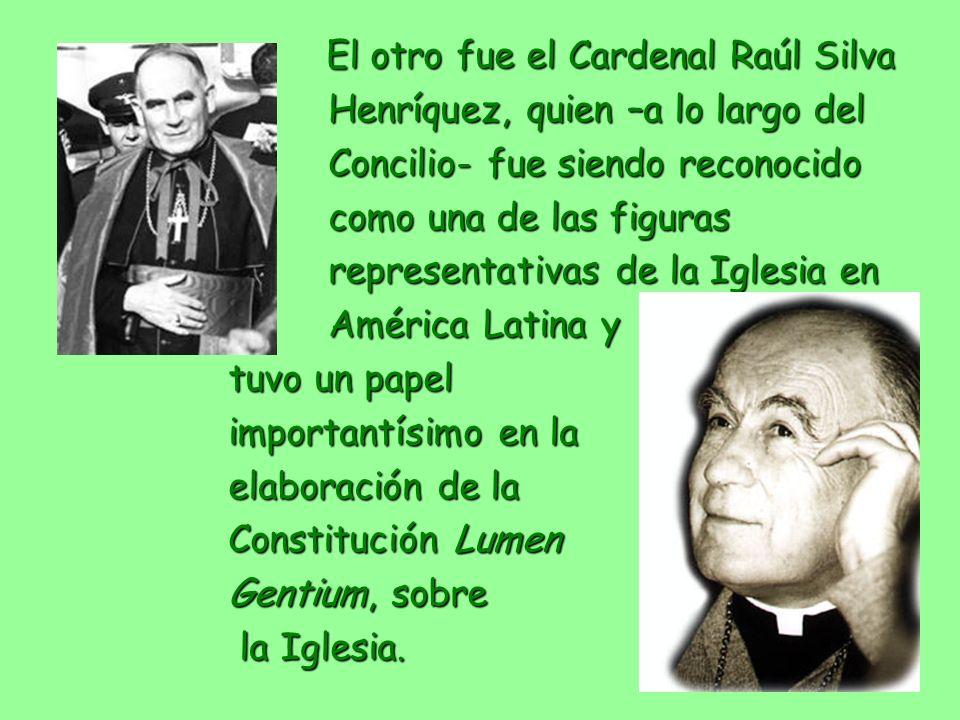Henríquez, quien –a lo largo del Concilio- fue siendo reconocido