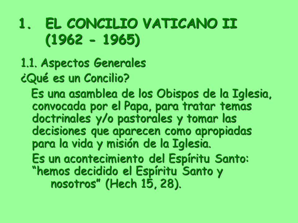 EL CONCILIO VATICANO II (1962 - 1965)