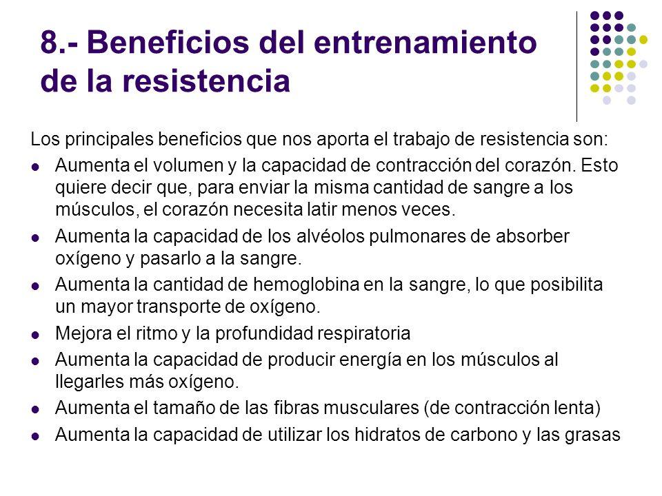 8.- Beneficios del entrenamiento de la resistencia