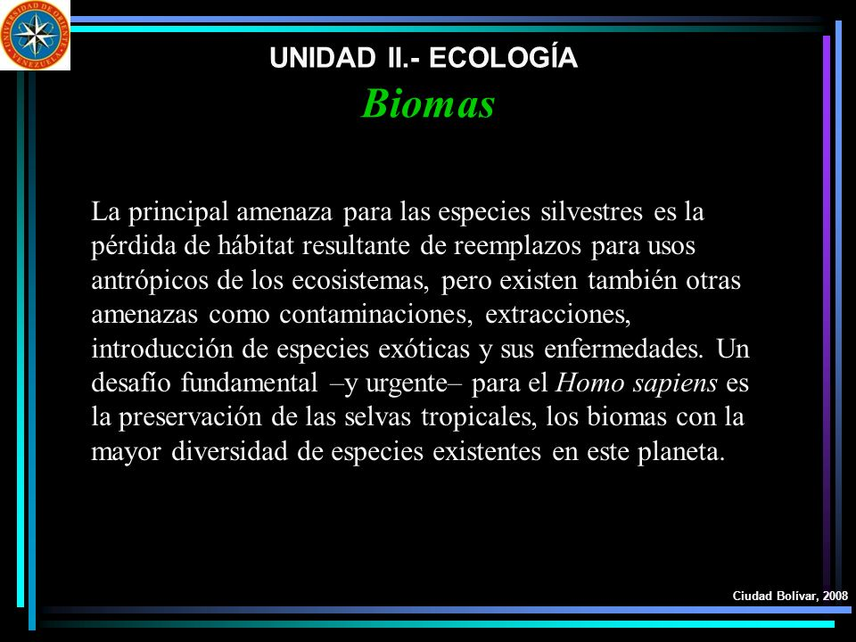 Biomas UNIDAD II.- ECOLOGÍA