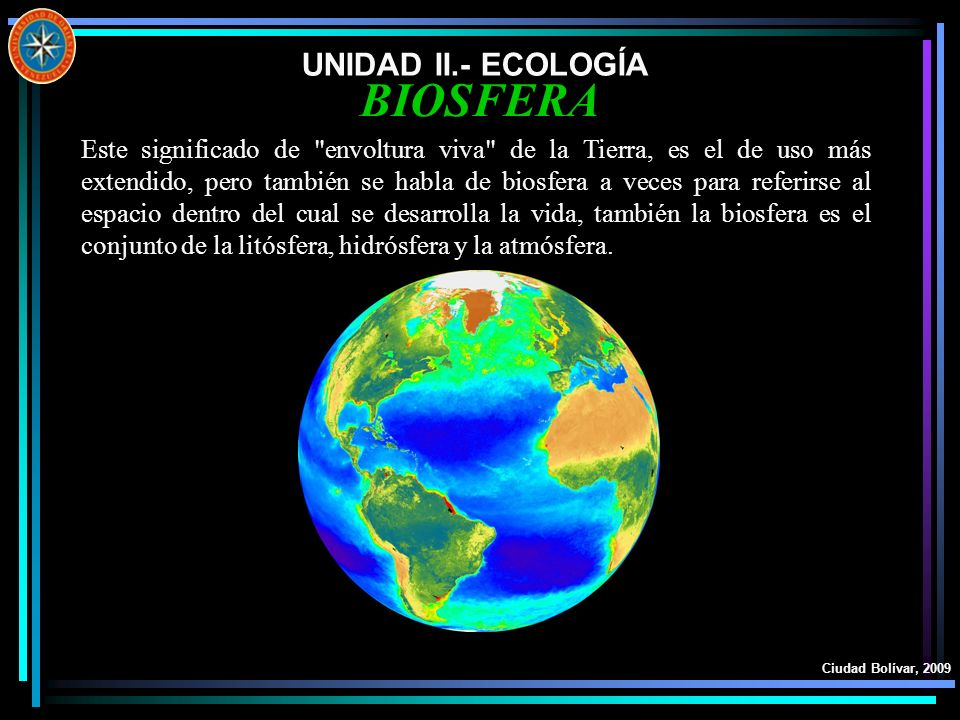 BIOSFERA UNIDAD II.- ECOLOGÍA