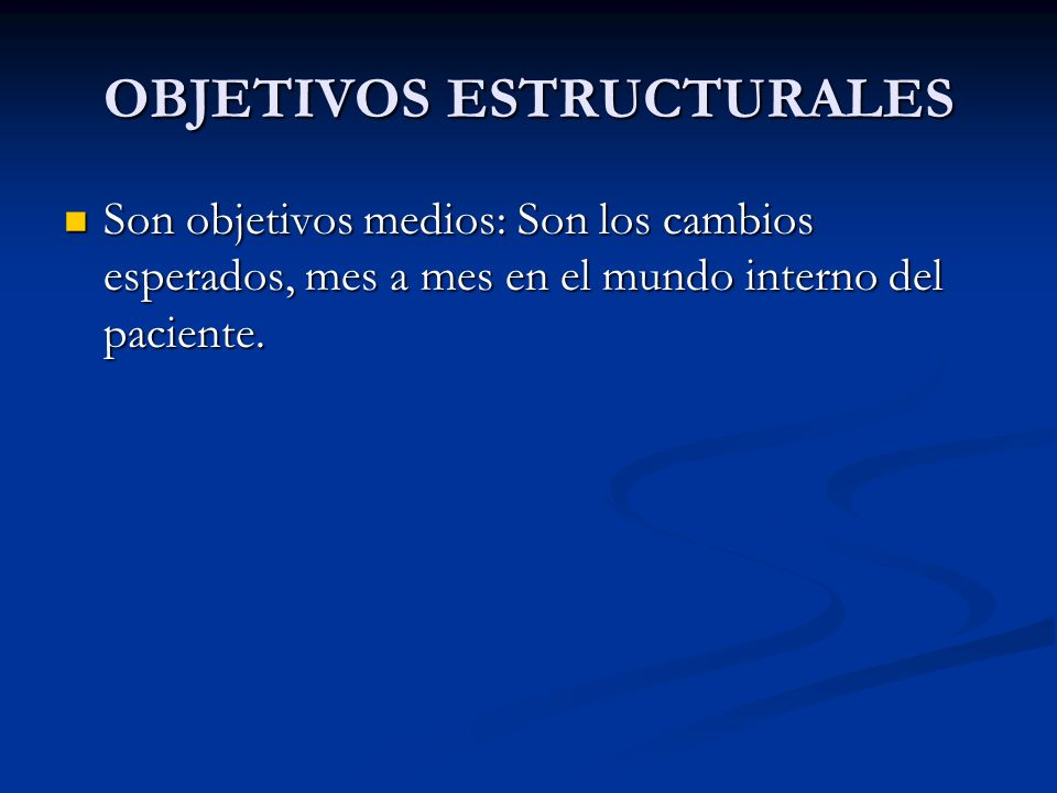 OBJETIVOS ESTRUCTURALES