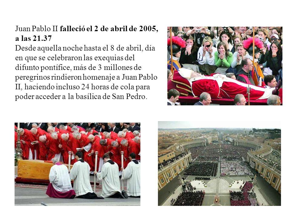 Juan Pablo II falleció el 2 de abril de 2005, a las 21.37