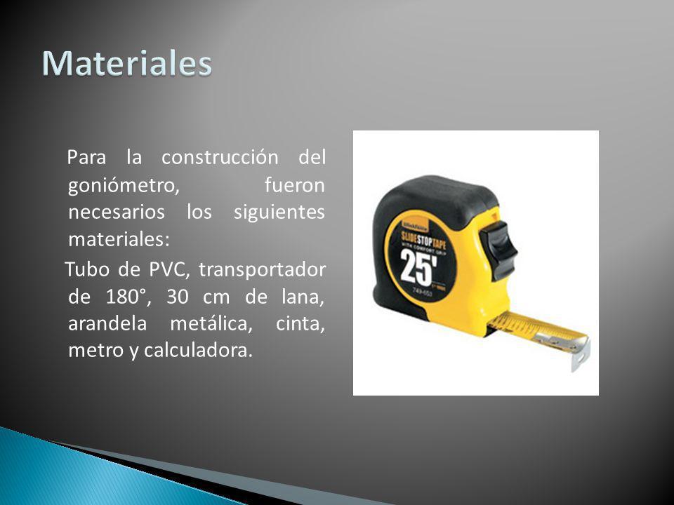 Materiales Para la construcción del goniómetro, fueron necesarios los siguientes materiales: