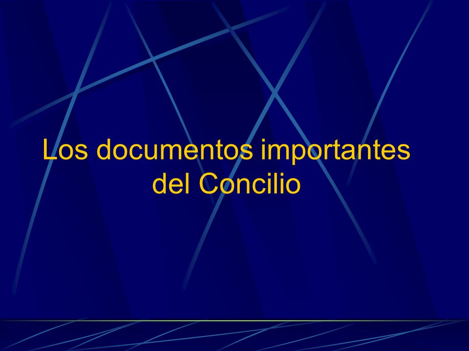Los documentos importantes del Concilio