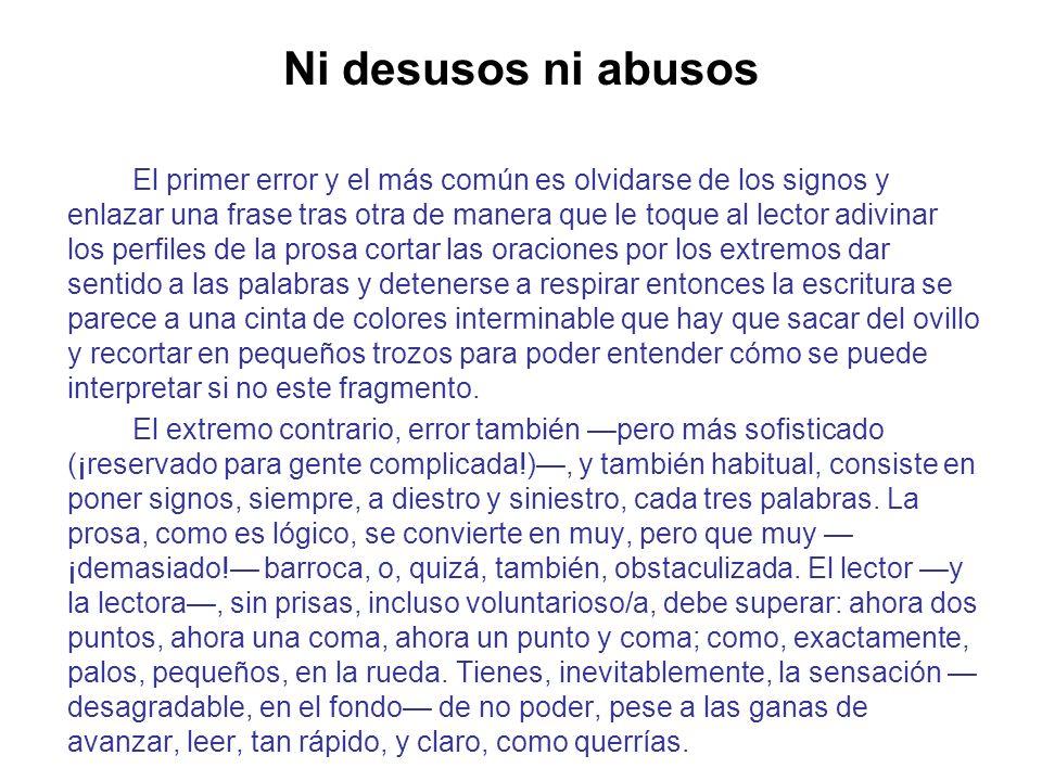Ni desusos ni abusos