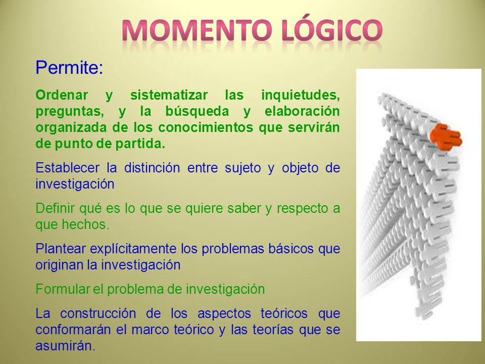 Momento lÓGICO Permite: