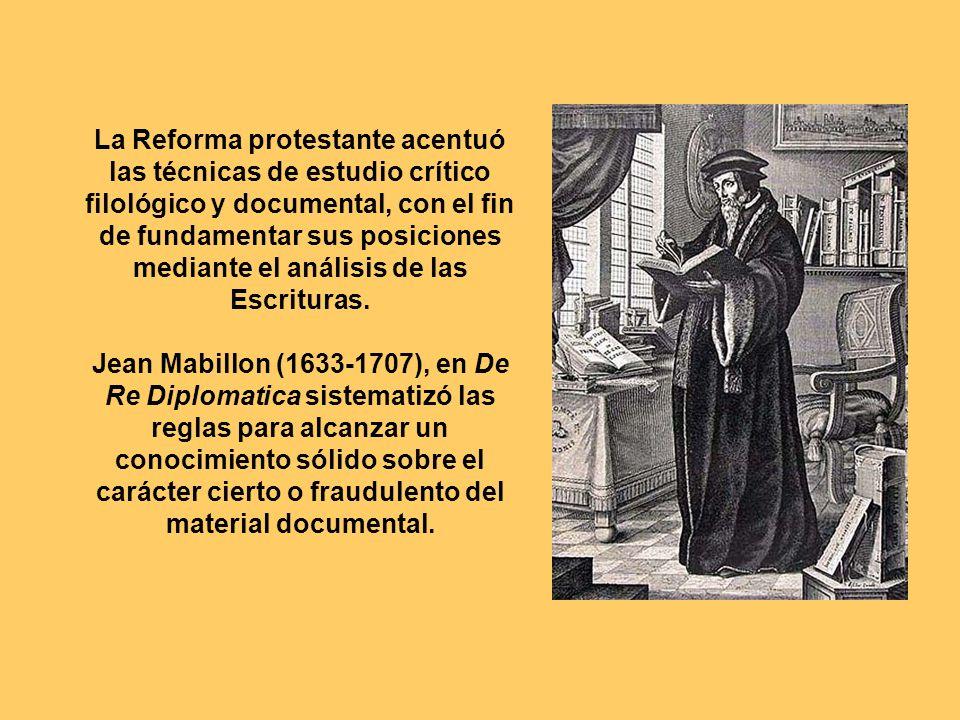 La Reforma protestante acentuó las técnicas de estudio crítico filológico y documental, con el fin de fundamentar sus posiciones mediante el análisis de las Escrituras.