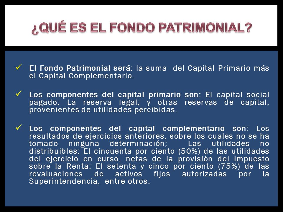 ¿QUÉ ES EL FONDO PATRIMONIAL