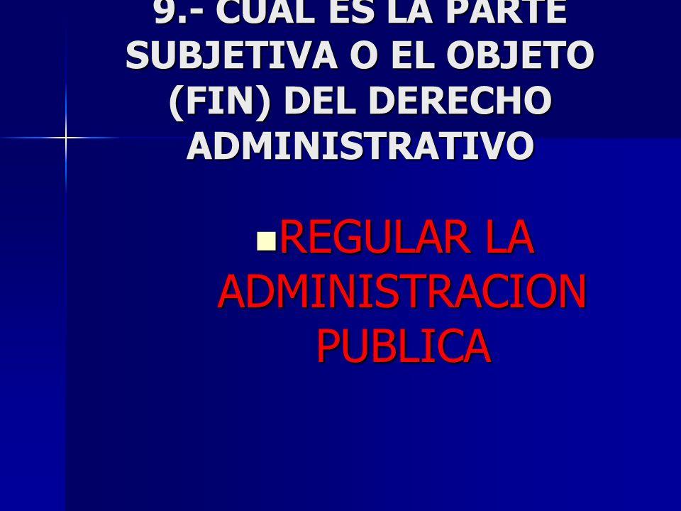 REGULAR LA ADMINISTRACION PUBLICA
