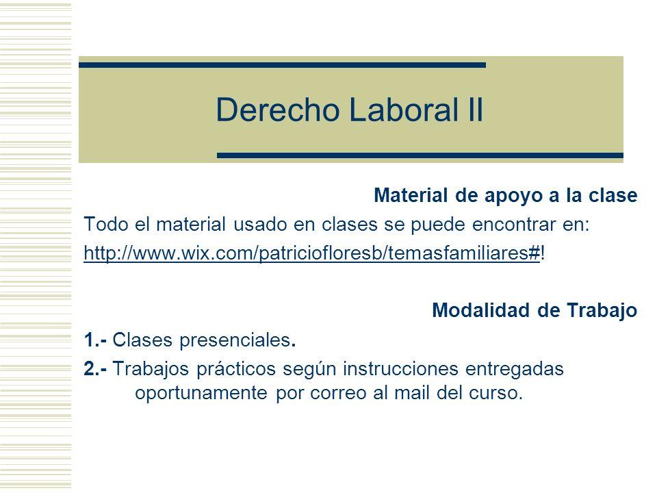 Derecho Laboral II Material de apoyo a la clase