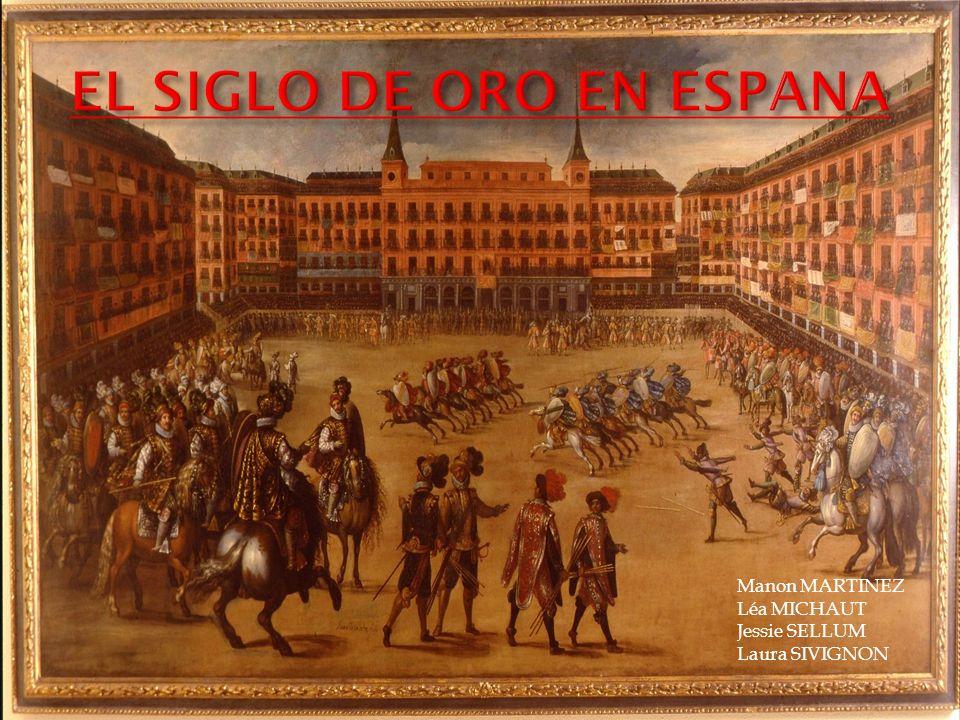 EL SIGLO DE ORO EN ESPANA