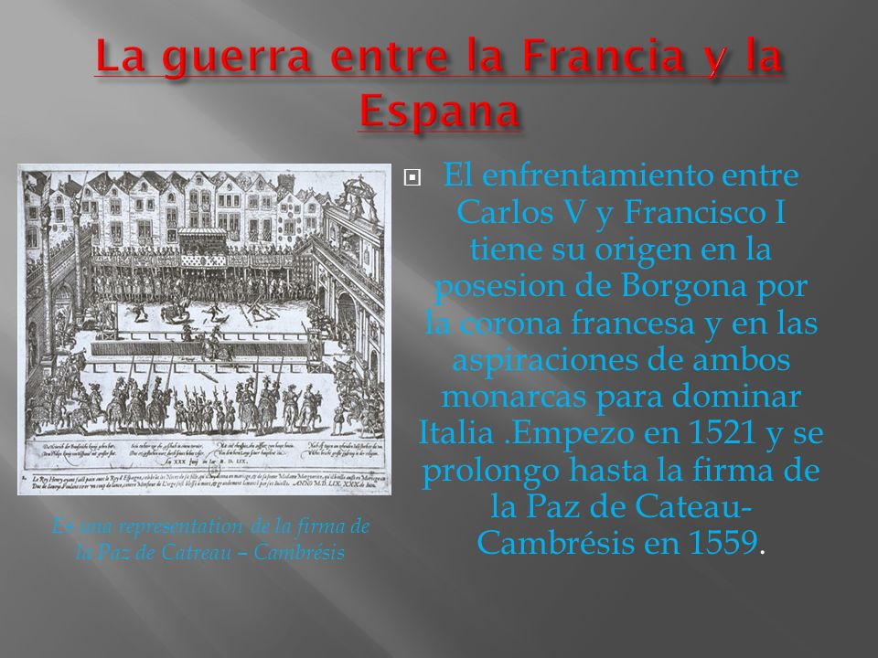 La guerra entre la Francia y la Espana