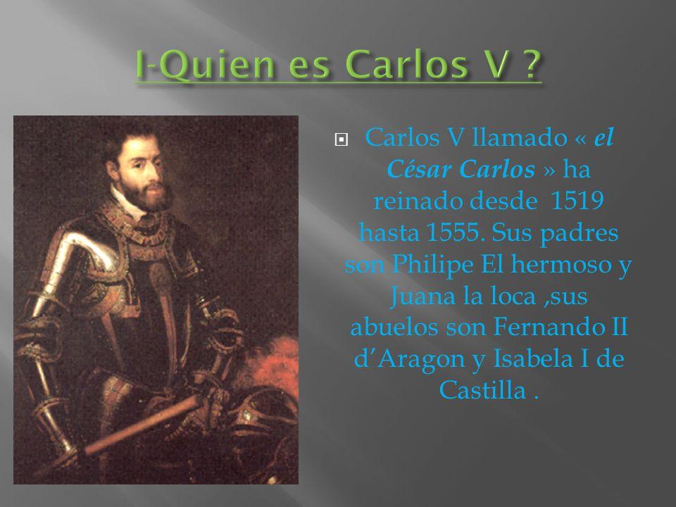 I-Quien es Carlos V