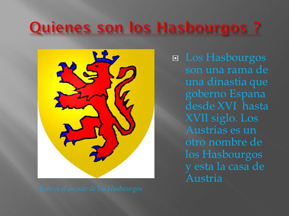 Quienes son los Hasbourgos