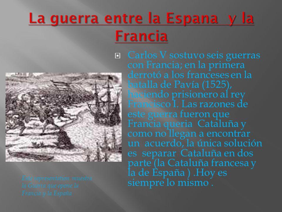 La guerra entre la Espana y la Francia