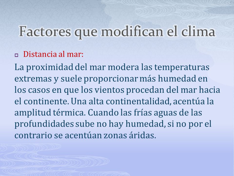 Factores que modifican el clima